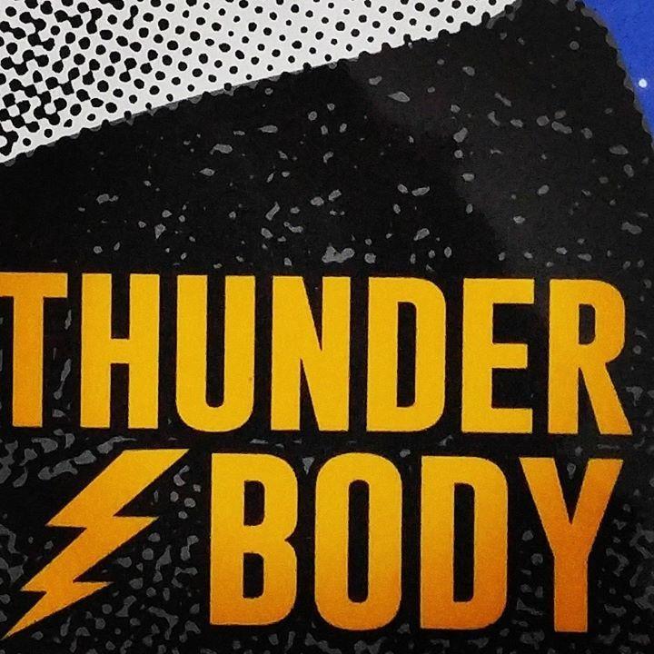 Thunder Body @ Iron Works - Buffalo, NY