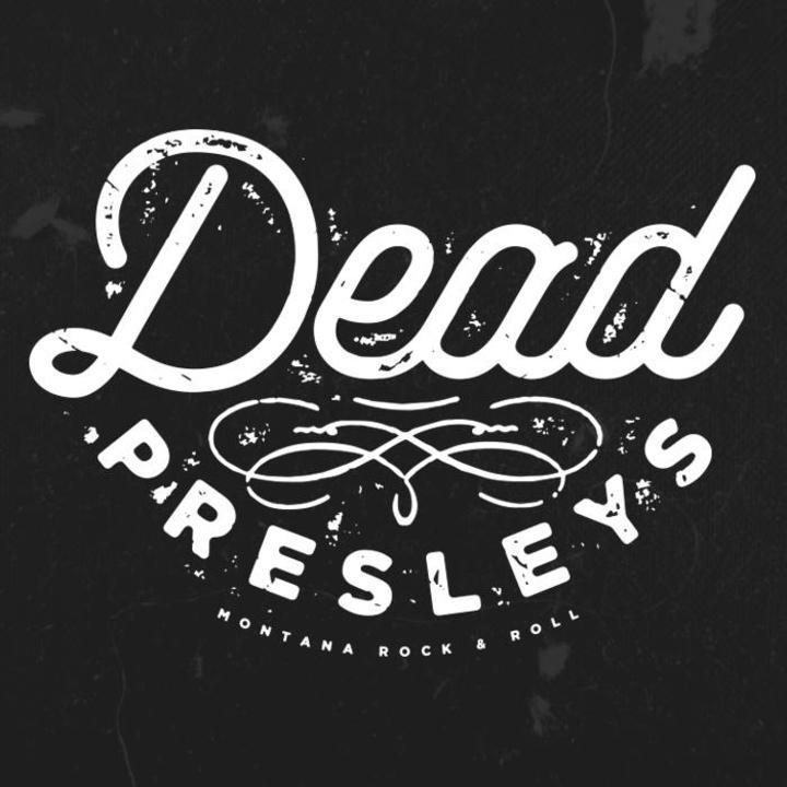Dead Presleys @ Pub Station - Billings, MT