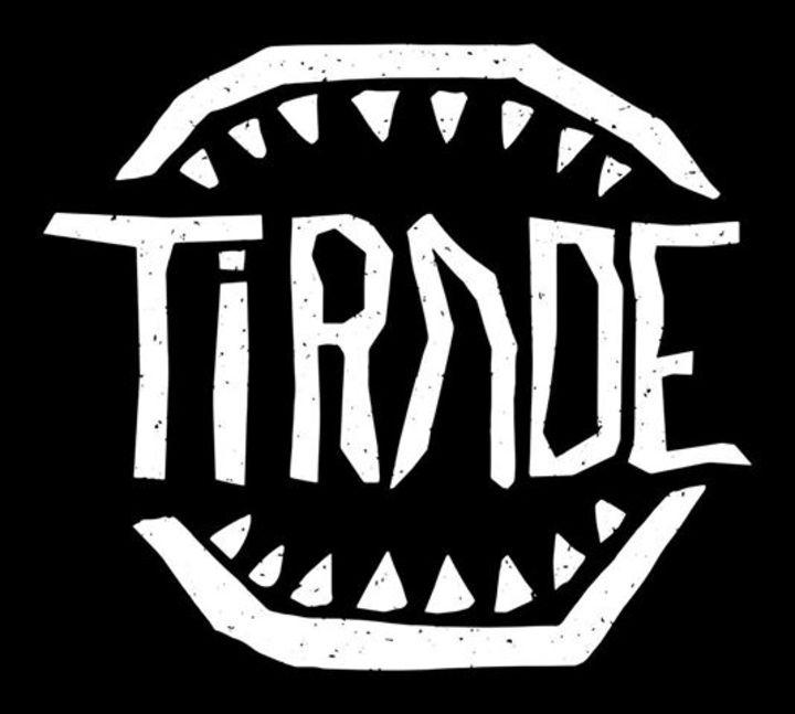 Tirade Tour Dates