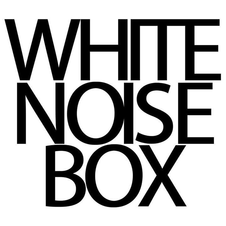 White Noise Box Tour Dates