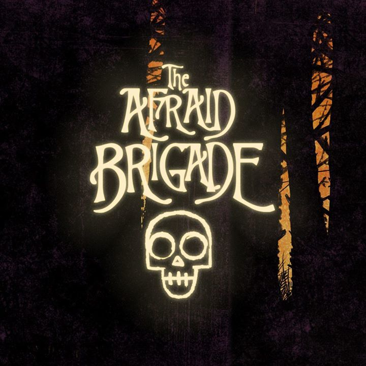 The Afraid Brigade Tour Dates