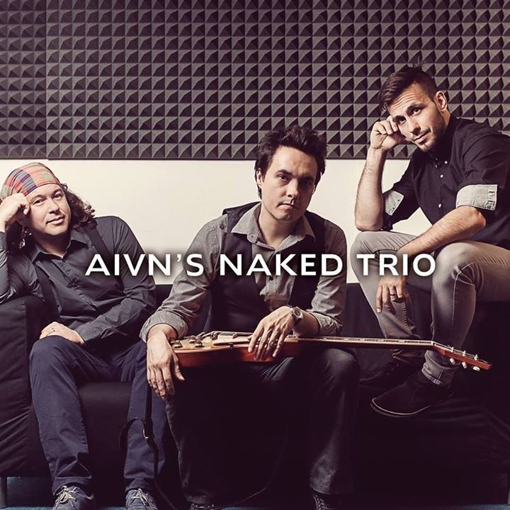 Aivn's Naked Trio Tour Dates