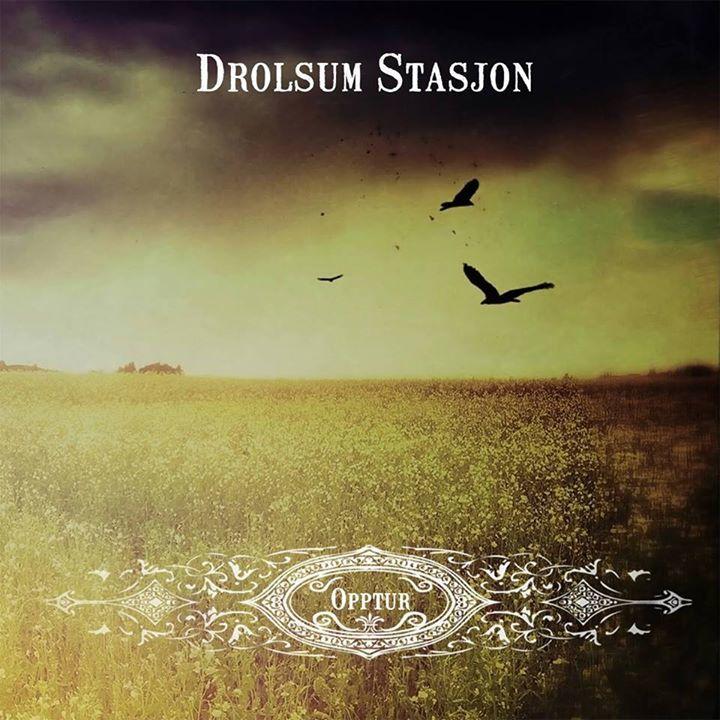 Drolsum Stasjon Tour Dates