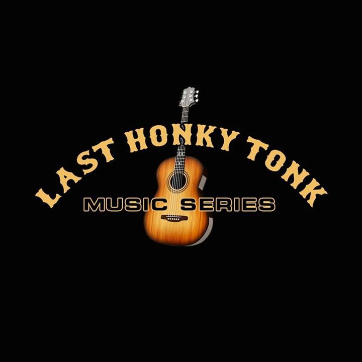 Last Honkytonk Music Series Tour Dates