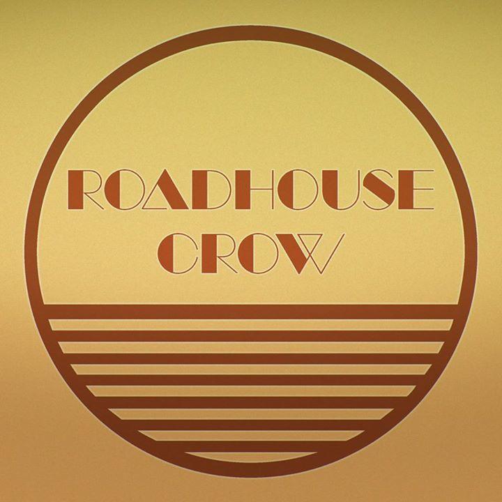 Roadhouse Crow Tour Dates