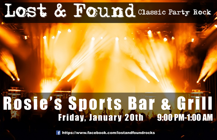 Lost & Found - Classic Party Rock @ Rosie's Sports Bar - Lincoln, NE