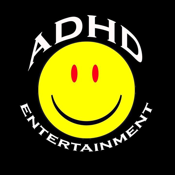 ADHD Entertainment Tour Dates