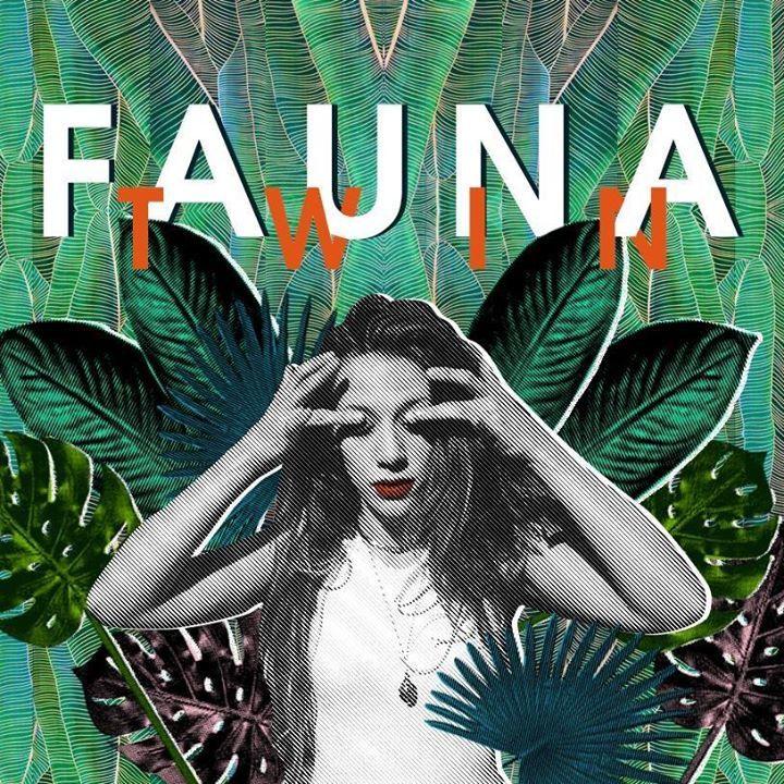 FAUNA TWIN Tour Dates