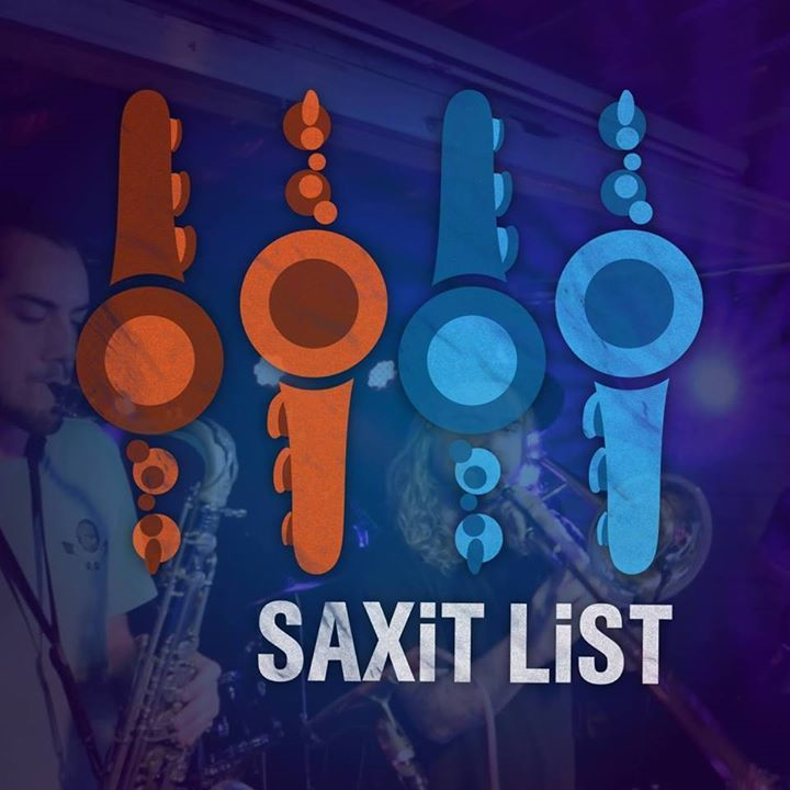 SAXIT LIST Tour Dates