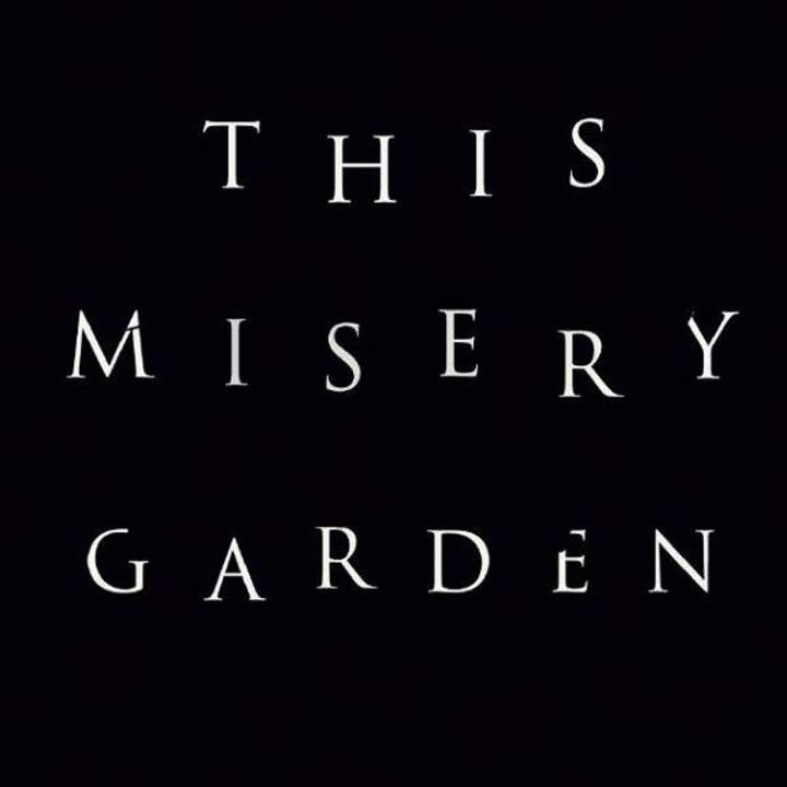 This Misery Garden Tour Dates