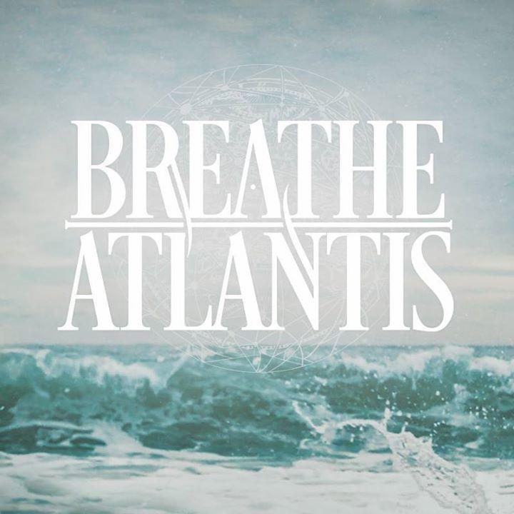Breathe Atlantis Tour Dates
