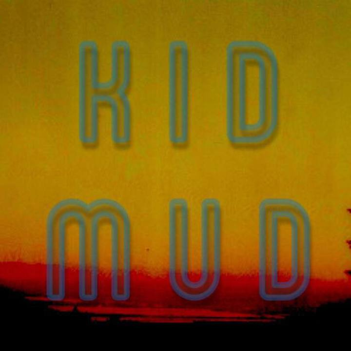 Kid Mud Tour Dates