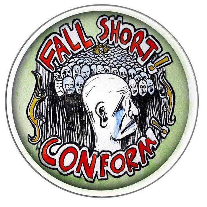 Fall Short! Conform! Tour Dates