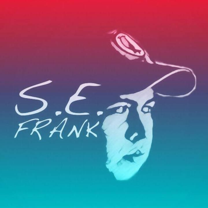 S.E. Frank Tour Dates