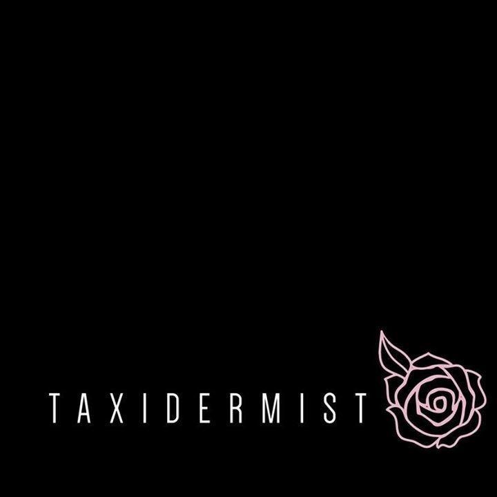 Taxidermist Band Tour Dates