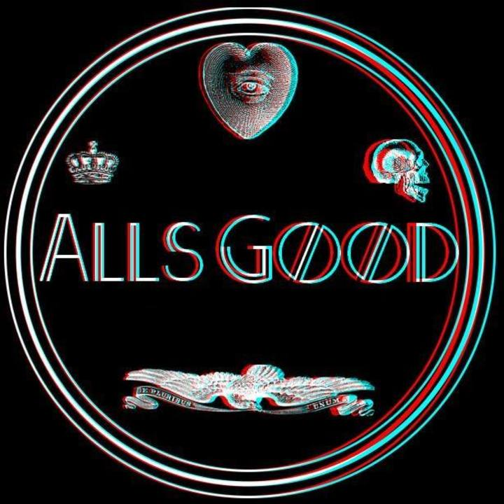 All's Good Tour Dates