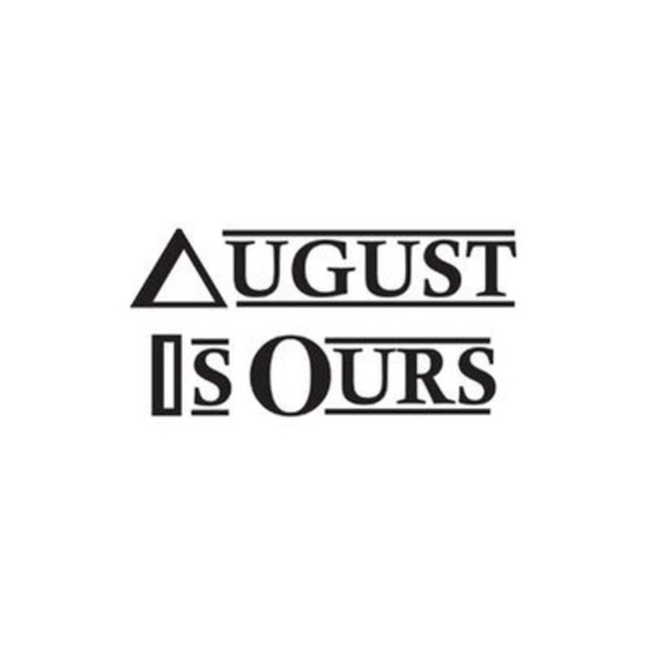 August Is Ours Tour Dates