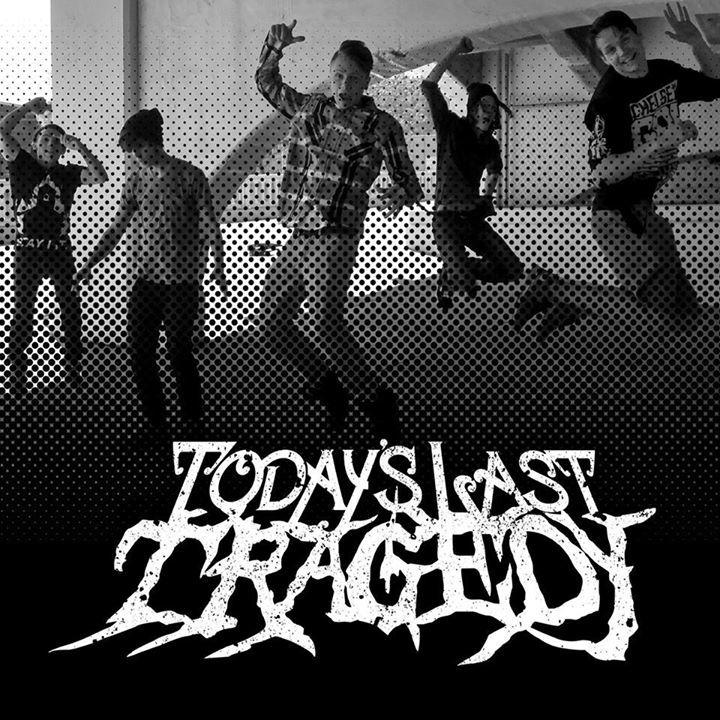 Today's Last Tragedy Tour Dates