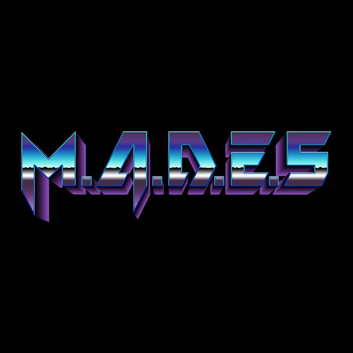 M.A.D.E.S Tour Dates