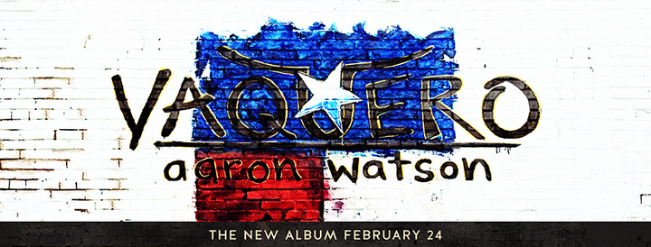 Aaron Watson @ Varsity Theatre - Baton Rouge, LA