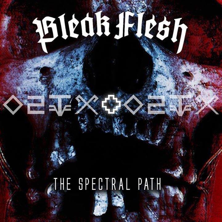 Bleak Flesh Tour Dates