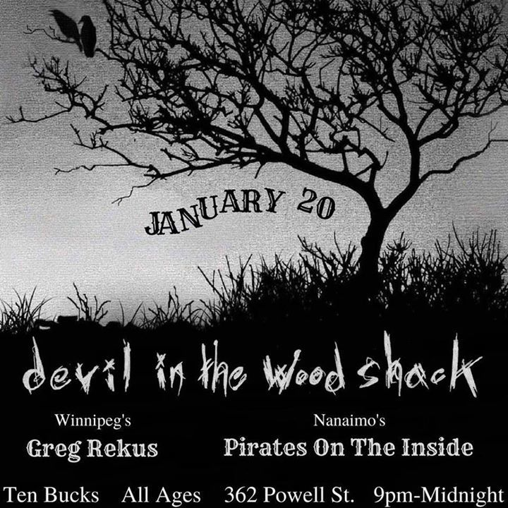 Devil In the Wood Shack Tour Dates