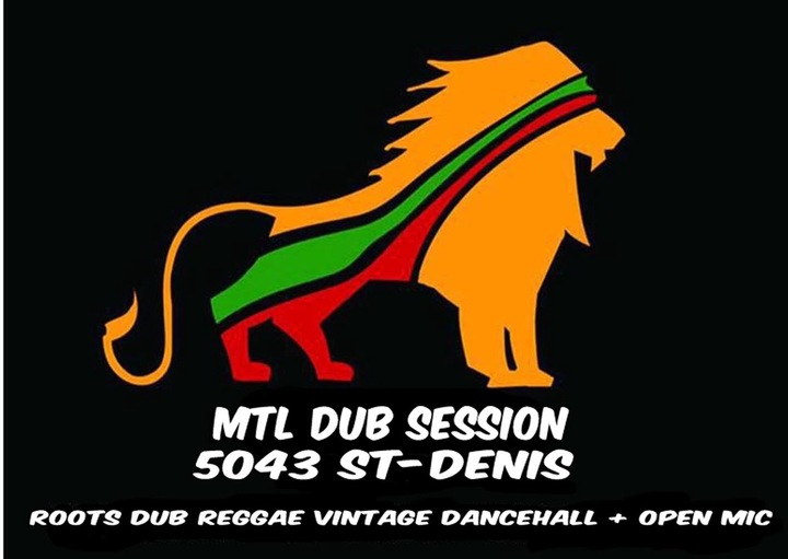 MTL DUB Session Tour Dates