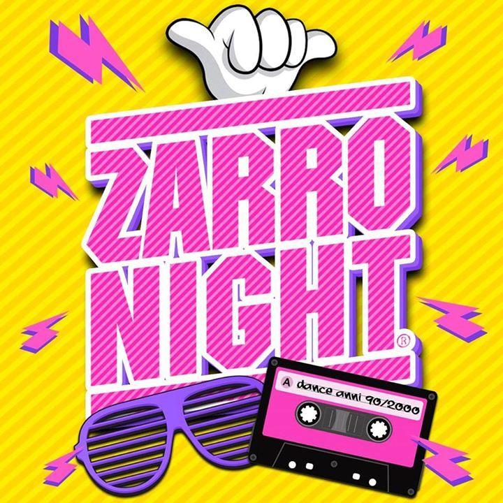 ZARRO NIGHT Tour Dates