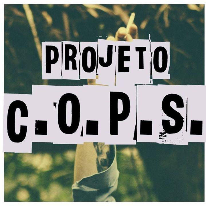 Projeto Cops Tour Dates