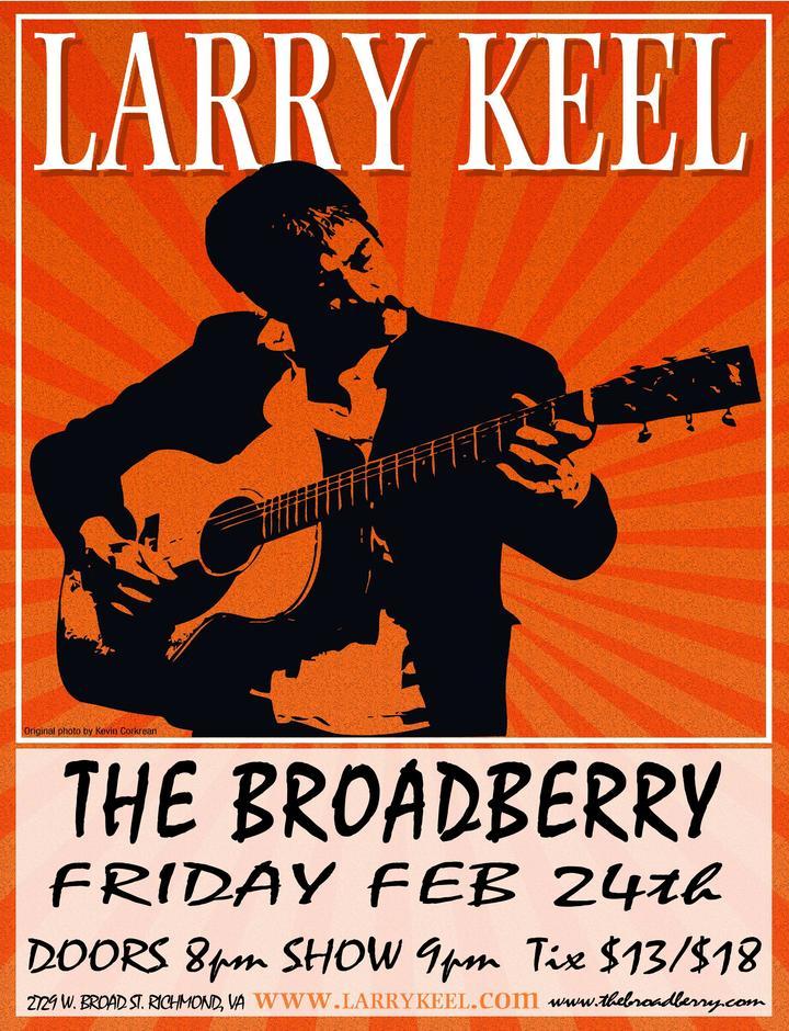 Larry Keel @ The Broadberry - Richmond, VA
