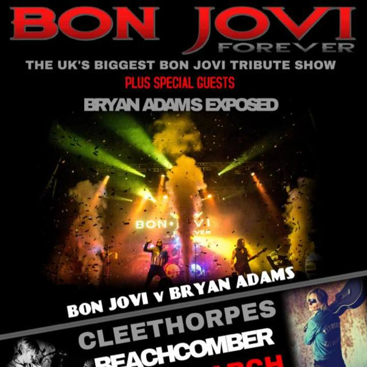 BON JOVI forever Vs BRYAN ADAMS Exposed Tour Dates