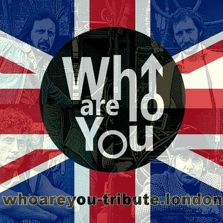 WHO ARE YOU - UK Who Tribute Tour Dates