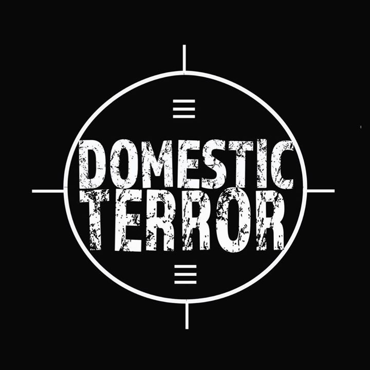 Domestic Terror Tour Dates