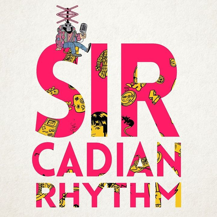 Sir. Cadian Rhythm Tour Dates