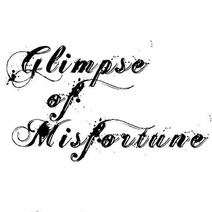 Glimpse of Misfortune Tour Dates