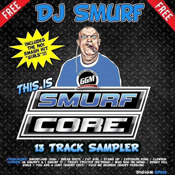 DJ Smurf (Geordie Gabba Mafia). Newcastle, England Tour Dates