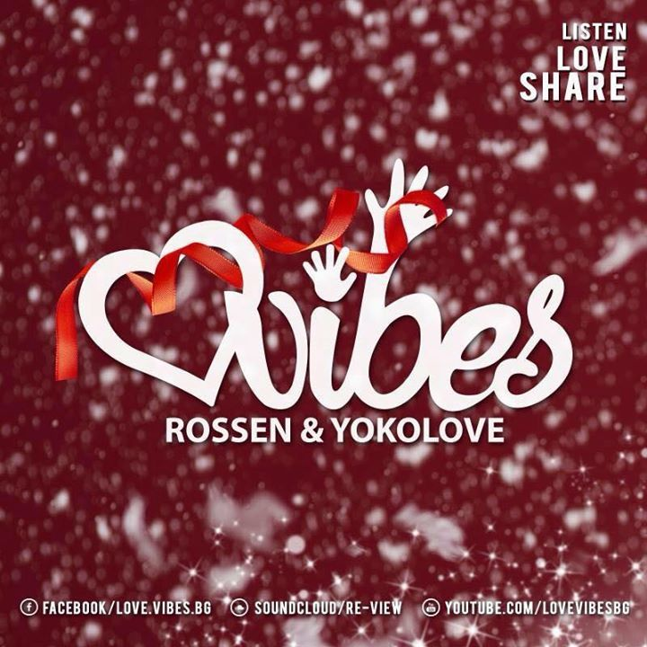 Love Vibes a.k.a Rossen & Yoko Love Tour Dates
