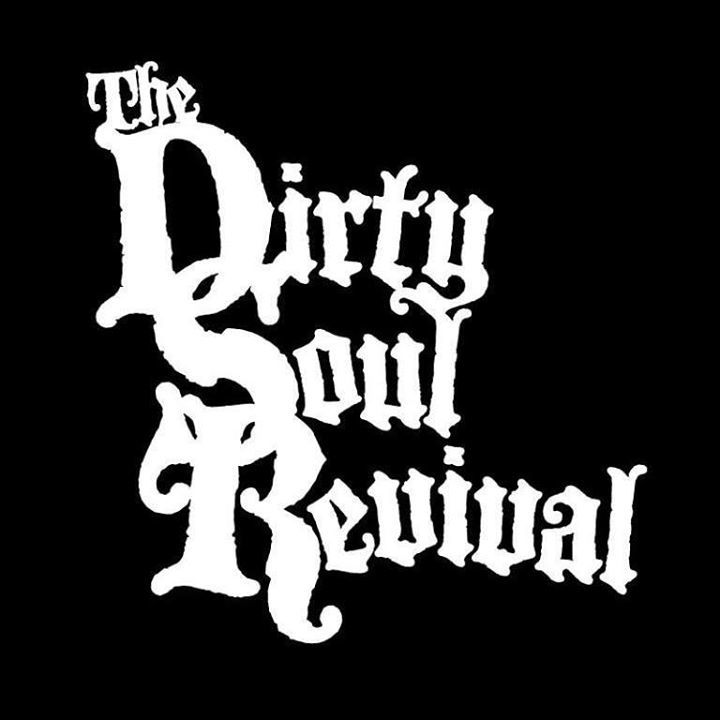 The Dirty Soul Revival Tour Dates