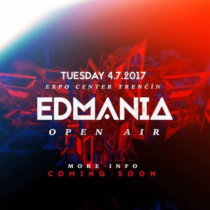 EDMANIA @ Expo Center - Trenčín, Slovakia