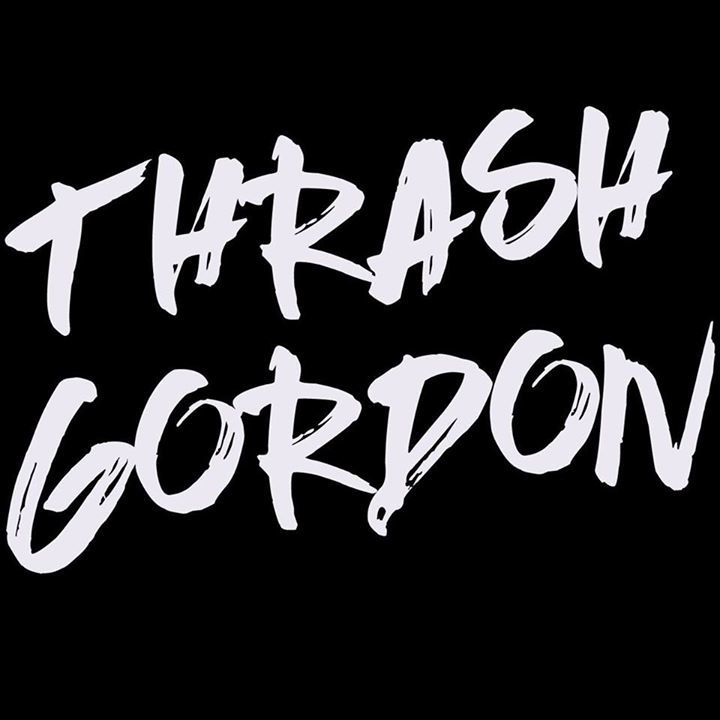 Thrash Gordon Tour Dates