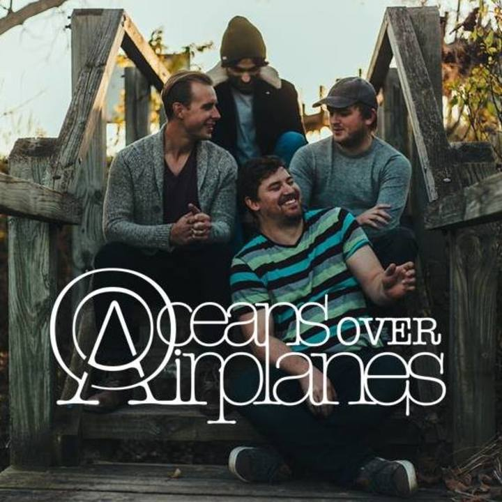 Oceans Over Airplanes Tour Dates
