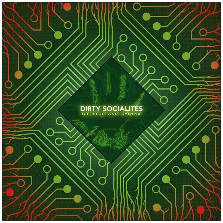 Dirty Socialites Tour Dates