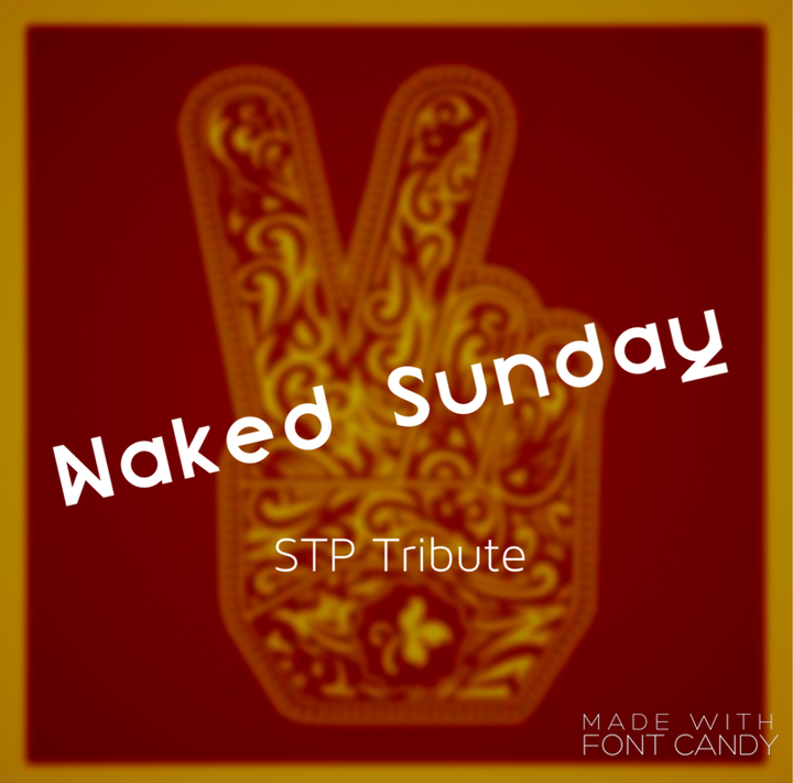 Naked Sunday - STP Tribute Tour Dates