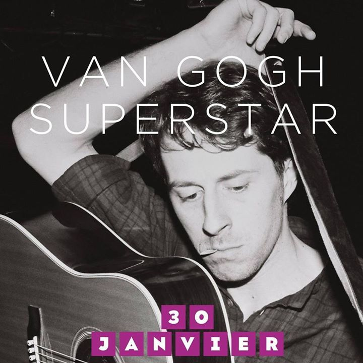 Van Gogh Superstar Tour Dates