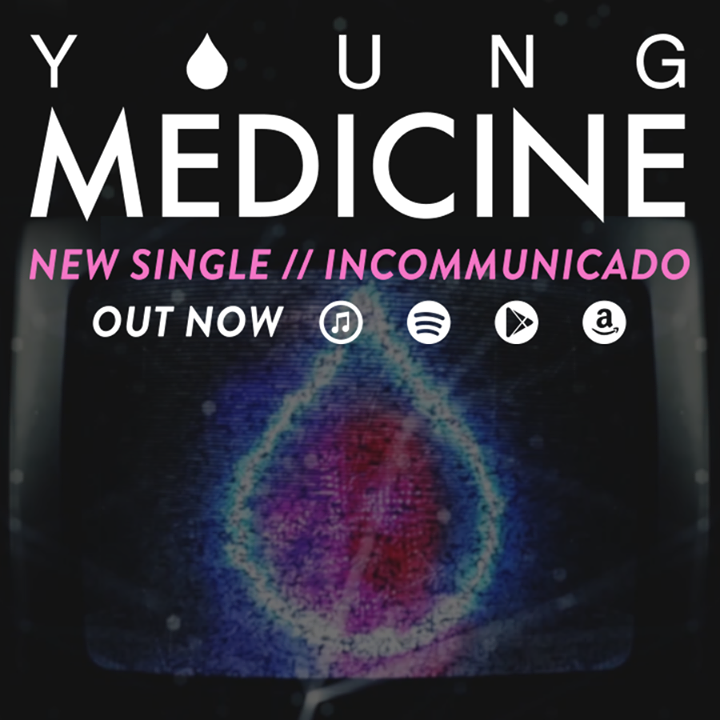 Young Medicine Tour Dates
