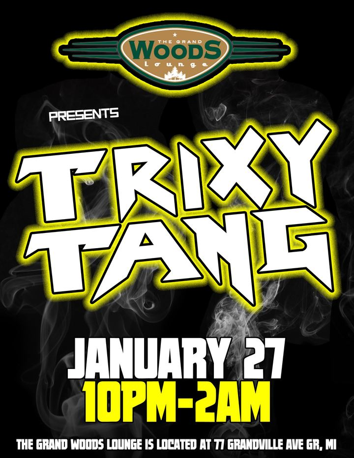 Trixy Tang @ The Grand Woods Lounge - Grand Rapids, MI