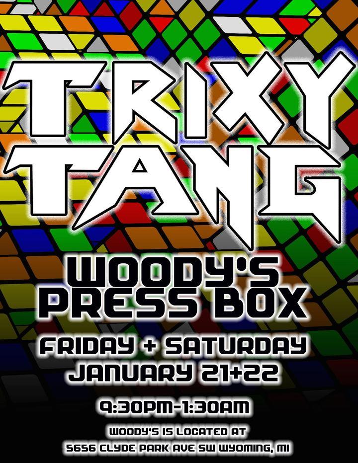 Trixy Tang @ Woody's Press Box - Wyoming, MI