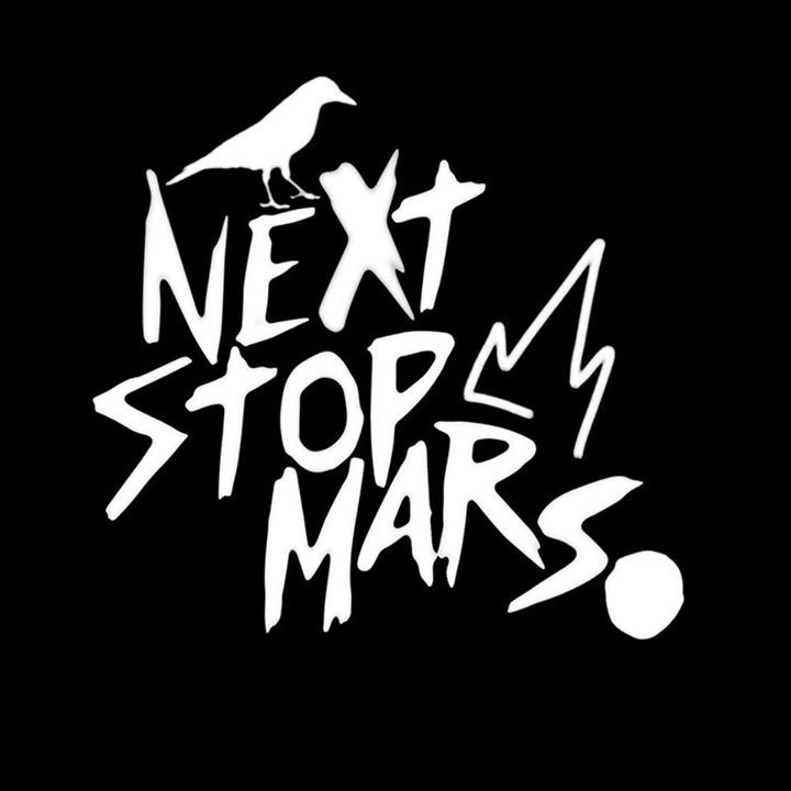 Next Stop Mars Tour Dates