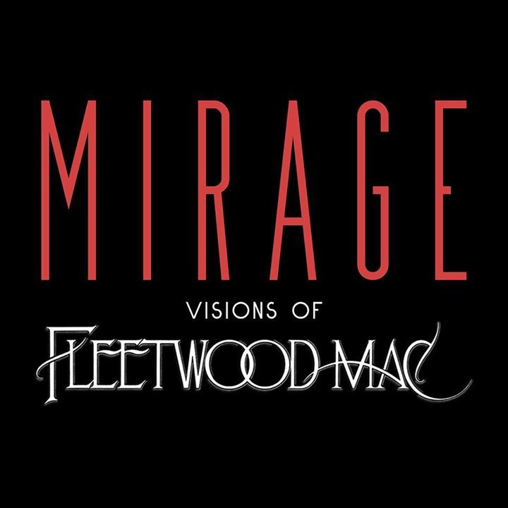 Mirage - Visions of Fleetwood Mac Tour Dates