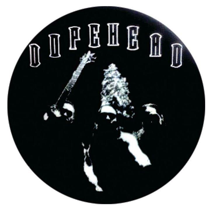 Dopehead Tour Dates